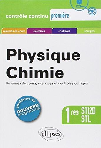 Physique Chimie : Premières STI2D et STL, Conforme au Programme 2011 by Anthony Le Moal (2012-07-17)