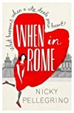 [When in Rome] (By: Nicky Pellegrino) [published: June, 2013] bei Amazon kaufen
