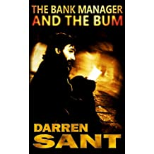 The Bank Manager and the Bum