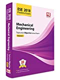 ESE 2018 Preliminary Exam: Mechanical Engineering - Topicwise Objective Solved Papers - Vol. 1