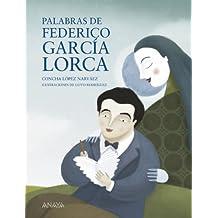 Palabras de Federico García Lorca (Literatura Infantil (6-11 Años) - Mi Primer Libro)