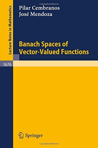 Banach Spaces of Vector-Valued Functions (Lecture Notes in Mathematics) by Pilar Cembranos (2009-02-22)
