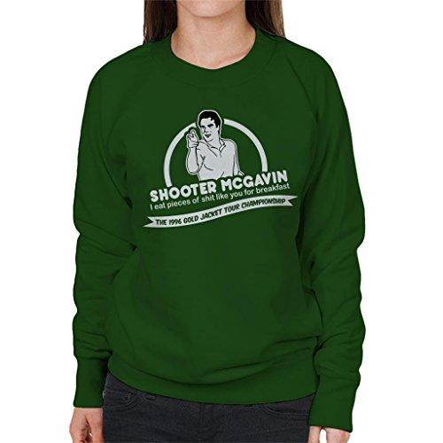 Cloud City 7 Happy Gilmore Shooter McGavin Breakfast Quote Women's Sweatshirt