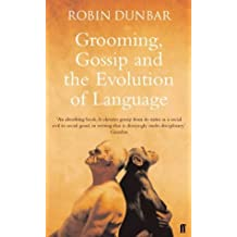 Grooming, Gossip and the Evolution of Language by Professor Robin Dunbar (2004-05-20)