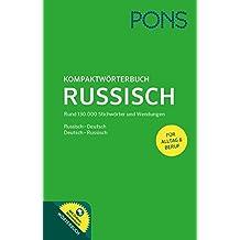 PONS Kompaktwörterbuch Russisch: Russisch - Deutsch / Deutsch - Russisch. Mit 130.000 Stichwörtern & Wendungen. Extra: Online-Wörterbuch