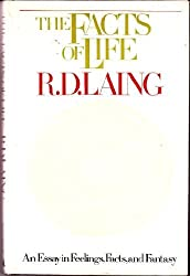 The Facts of Life by R.D. Laing (1976-11-04)