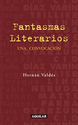 Fantasmas literarios por Hernán Valdés