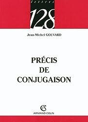 Précis de conjugaison (Lettres t. 304) (French Edition)