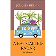 A Bat called Radar: and other poems (English Edition)