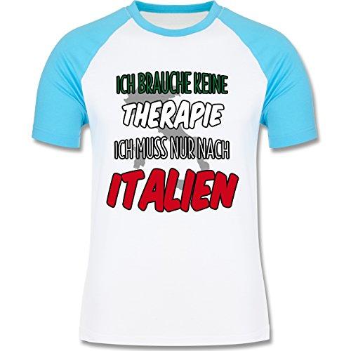 Shirtracer Länder - Ich Brauche Keine Therapie Ich muss Nur Nach Italien - Herren Baseball Shirt Weiß/Türkis