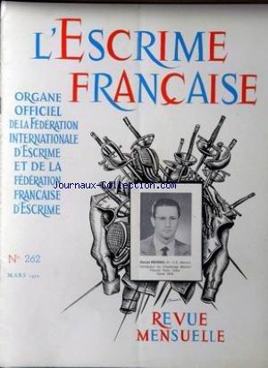 ESCRIME FRANCAISE (L') [No 262] du 01/03/1972 - DANIEL REVENU (FRANCE.C.E. MELUN) par Collectif