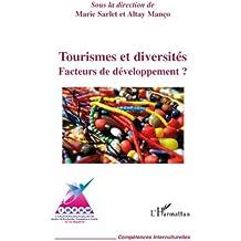 Tourismes et diversités : Facteurs de développement ?