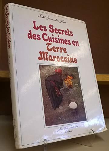 Les secrets des cuisines en terre marocaine par guinaudeau franc zette