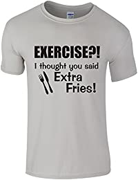 Exercise?! I thought you said EXTRA FRIES! - Novelty Fitness T-Shirt