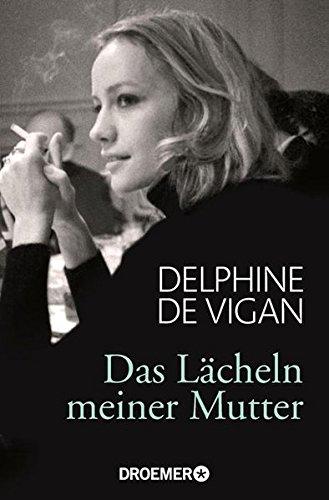Buchseite und Rezensionen zu 'Das Lächeln meiner Mutter' von Delphine de Vigan