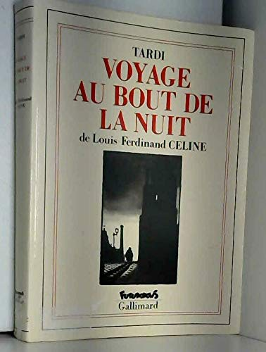 Voyage au bout de la nuit par Louis-Ferdinand Céline
