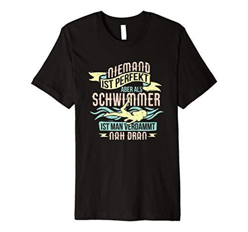 Niemand Ist Perfekt T-Shirt Schwimmen Spruch Ironie Zitat - Schwimmen T-shirt Sprüche