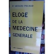 Éloge de la médecine générale