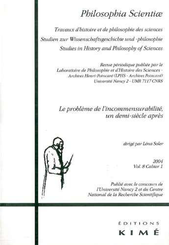 Philosophia Scientiae, N° 8/1-2004 : Le problème de l'incommensurabilité, un demi-siècle après