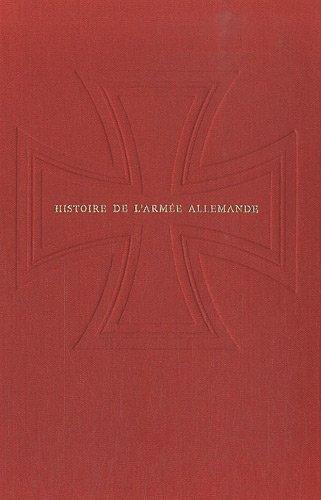 Histoire de l'armée allemande, tome 1