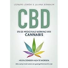 CBD en de medicinale werking van cannabis: Helen zonder high te worden