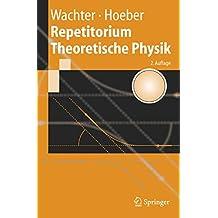 Repetitorium Theoretische Physik (Springer-Lehrbuch)
