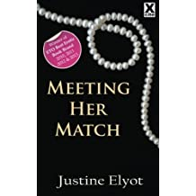[ MEETING HER MATCH ] By Elyot, Justine ( AUTHOR ) Jan-2012[ Paperback ]