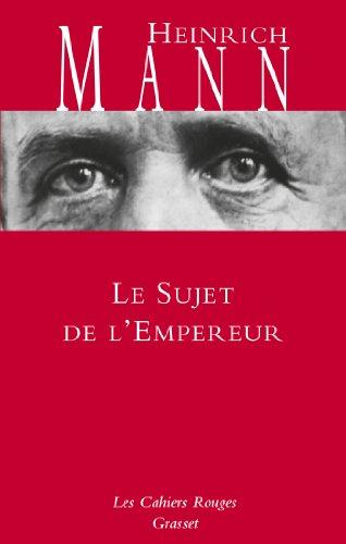 Le sujet de l'empereur: Traduit de l'allemand par Paul Baudry