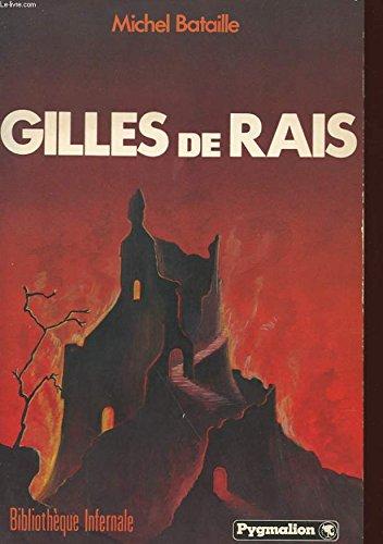 Gilles de rais par Bataille Michel
