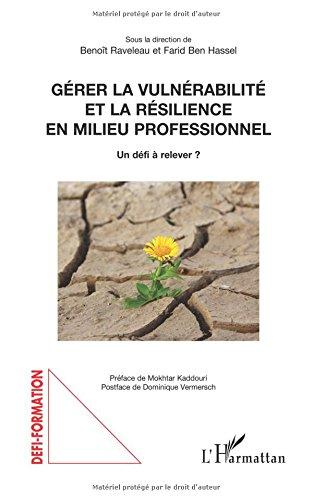 Gérer la vulnérabilité et la résilience en milieu professionnel