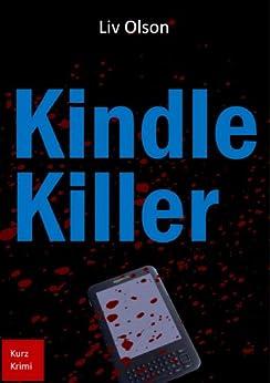 Kindle Killer von [Olson, Liv]