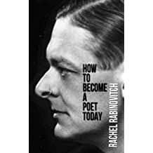 How To Become A Poet Today (Pascal Editions: SIngle Folio Series Book 1) (English Edition)