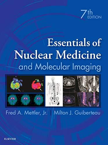 LIC - Essentials of Nuclear Medicine and Molecular Imaging (English Edition) (Lic Medizin)