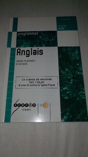 Anglais : Classes de première et terminale (Collection Lycée)