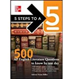 5 Steps to a 5 500 AP English Literature Questions to Know by Test Day (5 Steps to a 5) (Paperback) - Common