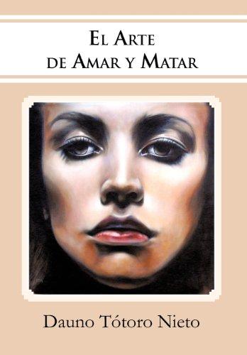 El Arte de Amar y Matar Cover Image