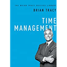Time Management (The Brian Tracy Success Library) (English Edition)