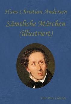 Märchen (illustriert) (German Edition) par [Andersen, Hans Christian]