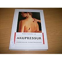 Akupressur. (6609 198). Chinesische Punktmassage. ( Natur und Medizin).