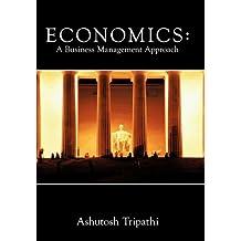 Economics: A Business Management Approach