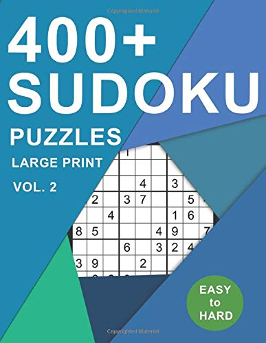 400+ Sudoku Puzzles Large Print: Sudoku Puzzle Books Easy to Hard Difficulty Levels (150 Easy, 150 Medium, 150 Hard) for Adults Include Answers (400+ Sudoku Puzzles Book, Band 2) (Giant Sudoku Print)