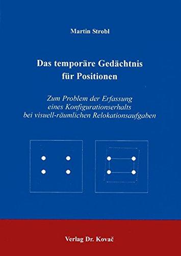 das-temporre-gedchtnis-fr-positionen-zum-problem-der-erfassung-eines-konfigurationserhalts-bei-visue