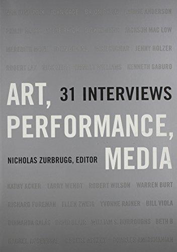Art, Performance, Media: 31 Interviews por Nicholas Zurbrugg