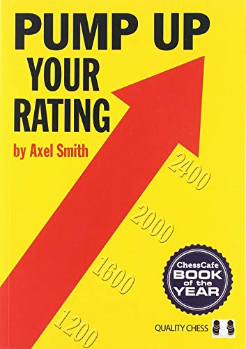 Pump Up Your Rating: Unlock Your Chess Potential (Grandmaster Repertoire Series)