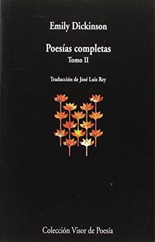 Poesías Completas - Tomo II (visor de Poesía) por José Luis Rey
