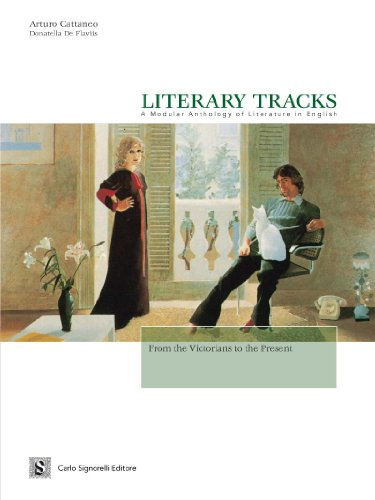 Literary tracks. A modular anthology of literature in English. From the Victorians to the present (1837-today). Per il triennio. Con CD Audio