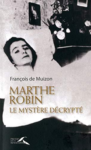 Marthe Robin par François de Muizon