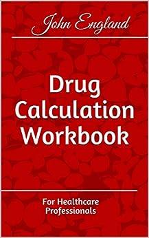 Descarga gratuita de libros electrónicos de Iphone Drug Calculation Workbook: For Healthcare Professionals