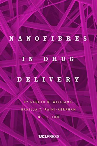 Nanofibres in Drug Delivery (English Edition)