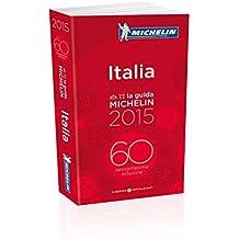 La guida Michelin Italia : Alberghi & Ristoranti